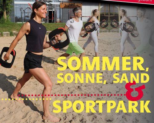 Sommer, Sonne, Sand & Sportpark