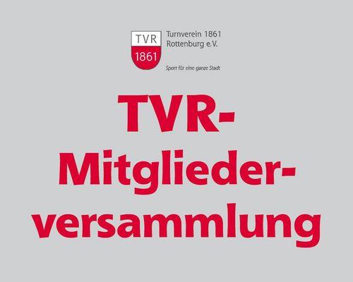 TVR-Mitgliederversammlung am 9.7.2021